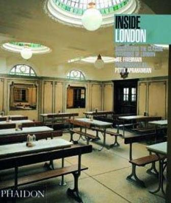 Inside London: Discovering the Classic Interiors of London - Inside (Paperback)