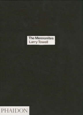 The Mennonites: A Biographical Sketch (Hardback)