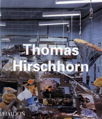 Thomas Hirschhorn - Contemporary Artists Series (Paperback)