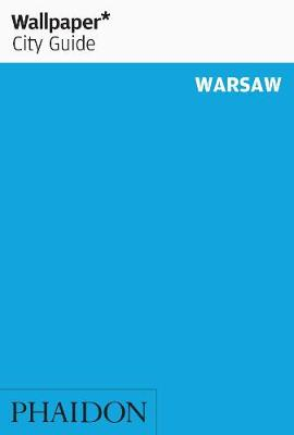 Wallpaper* City Guide Warsaw - Wallpaper (Paperback)