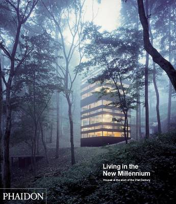 Living in the New Millennium: Houses at the Start of the 21st Century (Hardback)