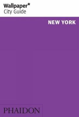 Wallpaper* City Guide New York 2012 - Wallpaper (Paperback)