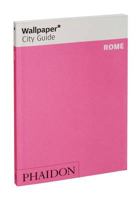 Wallpaper* City Guide Rome 2012 - Wallpaper (Paperback)