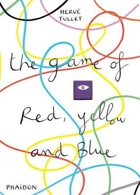The Game of Red, Yellow and Blue (Hardback)