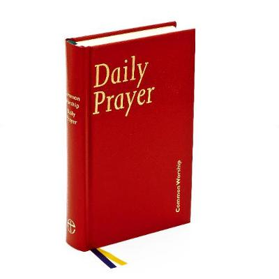 Common Worship: Daily Prayer - Common Worship: Services and Prayers for the Church of England (Hardback)