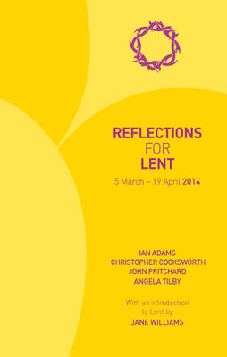 Reflections for Lent 2014 (Paperback)