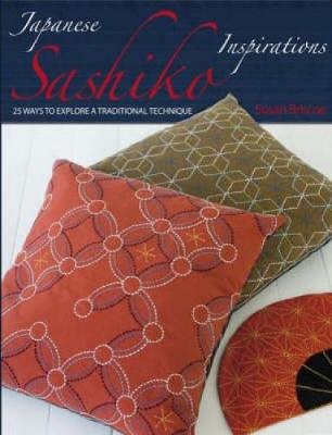 Japanese Sashiko Inspirations: 25 Ways to Explore a Traditional Technique (Paperback)