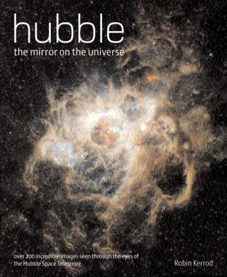 Hubble: The Mirror on the Universe (Paperback)