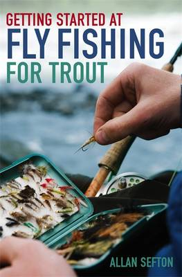 Getting Started at Fly Fishing for Trout (Paperback)
