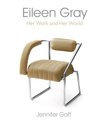 Eileen Gray: Her Work and Her World (Paperback)