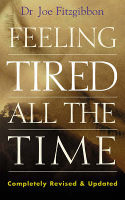 Feeling Tired All the Time (Paperback)