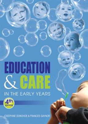 Education & Care in the Early Years: An Irish Perspective (Paperback)