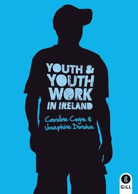 Youth & Youth Work in Ireland (Paperback)