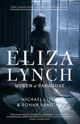 Eliza Lynch: Queen of Paraguay (Paperback)