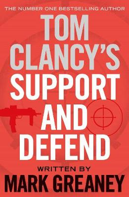Tom Clancy's Support and Defend (Hardback)