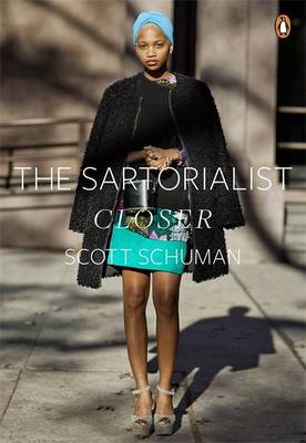The Sartorialist: Closer - The Sartorialist v. 2 (Paperback)