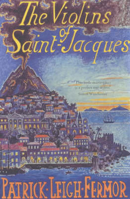 The Violins of Saint-Jacques: A Tale of the Antilles (Paperback)