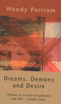 Dreams, Demons and Desire (Paperback)