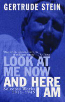 Look at Me Now and Here I am: Writing and Lectures, 1909-45 (Paperback)