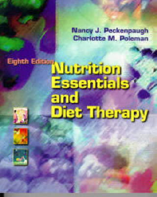 Peckenpaugh/Poleman Nutririon Essentials/Diet Therapy 83 Im (Book)