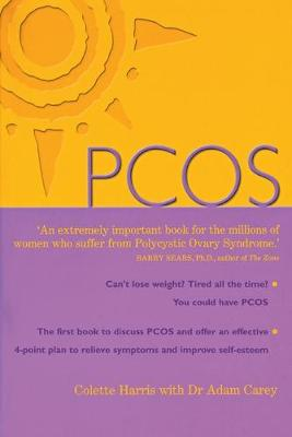 PCOS: A Woman's Guide to Dealing with Polycistic Ovary Syndrome (Paperback)