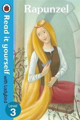 Rapunzel - Read it Yourself with Ladybird: Level 3 - Read it Yourself (Paperback)
