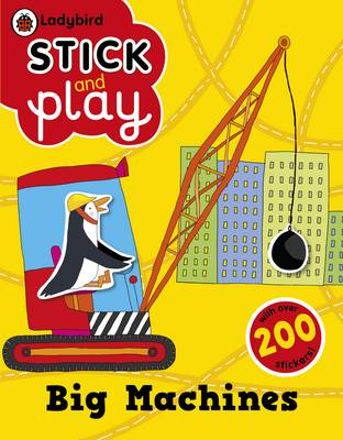 Big Machines: Ladybird Stick and Play Activity Book (Paperback)