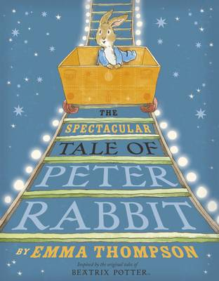 The Spectacular Tale of Peter Rabbit (Hardback)