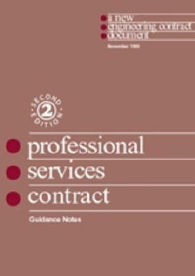 The New Engineering Contract: Professional Services Contract Guidance Notes and Flow Charts (Paperback)