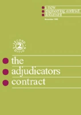 The New Engineering Contract: The Adjudicator's Contract (Ac) (Paperback)