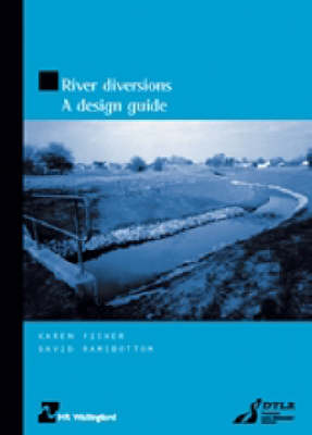 River Diversions: A Design Guide (HR Wallingford Titles) (Paperback)