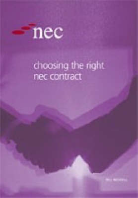 Choosing the Right NEC Contract (Paperback)