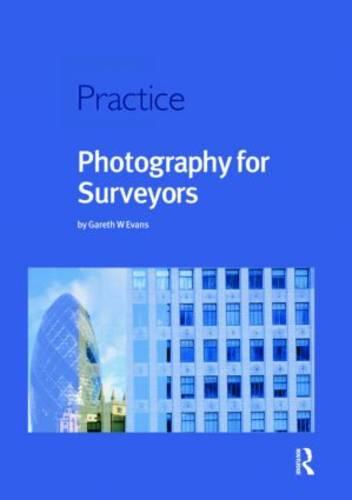Photography for Surveyors (Paperback)