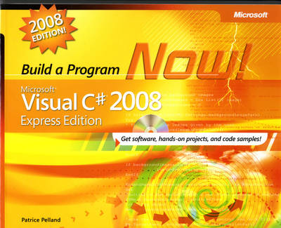 Microsoft Visual C# 2008: Build a Program Now! (Mixed media product)