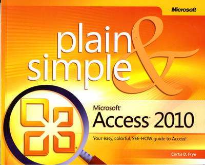 Microsoft Access 2010 Plain and Simple (Paperback)