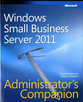 Windows Small Business Server 2011: Administrator's Companion (Paperback)