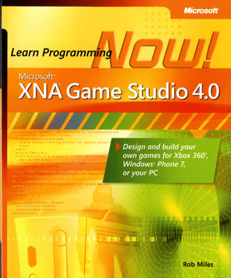 Microsoft XNA Game Studio 4.0: Learn Programming Now! (Paperback)