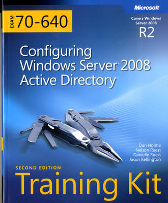 Configuring Windows Server 2008 Active Directory: MCTS Self-Paced Training Kit (Exam 70-640) (Mixed media product)