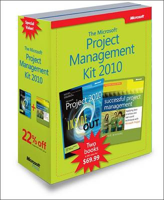 Microsoft Project Management 2010 Kit: Microsoft Project 2010 Inside Out & Successful Project Management: Applying Best Practices and Real-world Techniques with Microsoft Project (Paperback)
