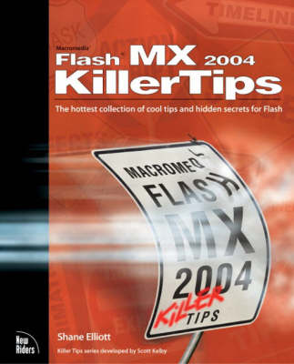 Macromedia Flash MX 2004 Killer Tips (Paperback)