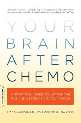 Your Brain After Chemo: A Practical Guide to Lifting the Fog and Getting Back Your Focus (Paperback)
