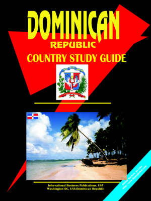 Dominican Republic Country Study Guide (Paperback)