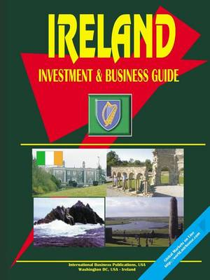 Ireland Investment and Business Guide (Paperback)