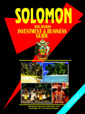 Solomon Islands Investment and Business Guide (Paperback)