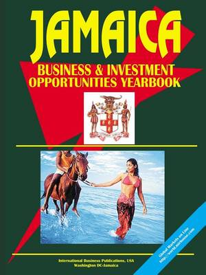Jamaica Business and Investment Opportuniyies Yearbook (Paperback)
