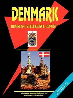 Denmark Business Intelligence Report (Paperback)