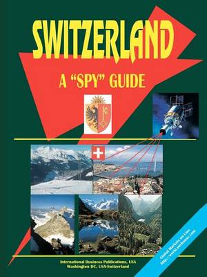 Switzerland a Spy Guide (Paperback)