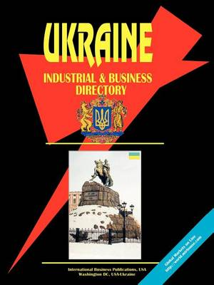 Ukraine Industrial and Business Directory (Paperback)