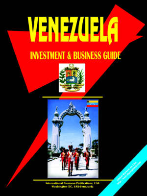 Venezuela Investment and Business Guide (Paperback)