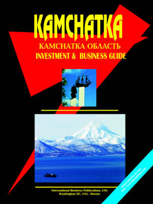 Kamchatka Investment and Business Guide (Paperback)